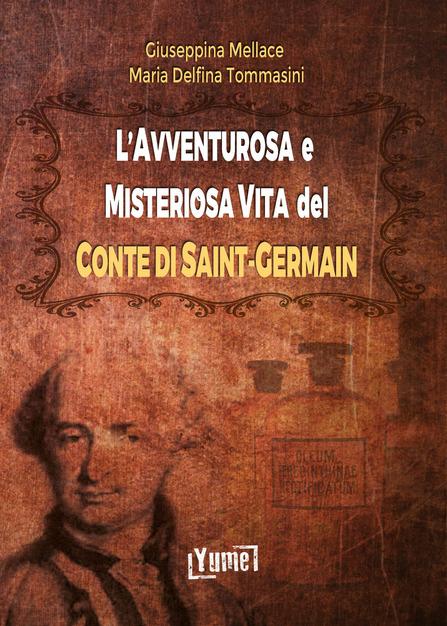 L' avventurosa e misteriosa vita del conte di Saint-Germain
